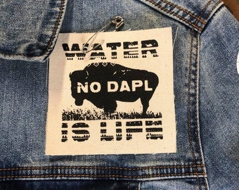 Water Is Life Patch, No DAPL Patch, Protest Dakota Access Pipeline, Cloth Patch, Climate Change Patch, Water Patch, Buffalo Patch, Water