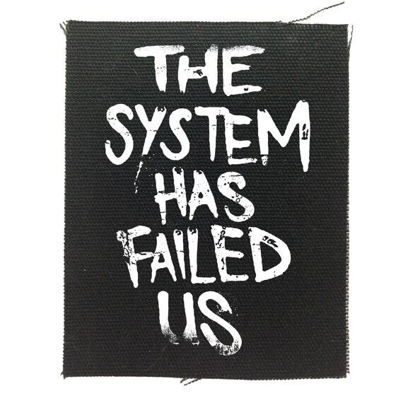 Anti establishment back patch, Skull Back Patch, The System Has Failed Us, Political Patches, Protest Patches, Black Skull Canvas Back Patch