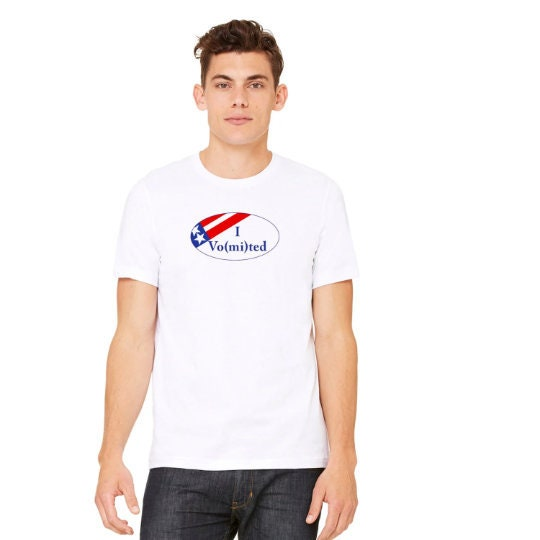 7c3e73ba I Vomited Tshirt, Political Tees, I Voted Tee, Campaign Tees, Cheap ...