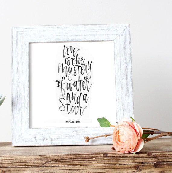 Love Is The Mystery Neruda Love Wedding Digital Printable Etsy