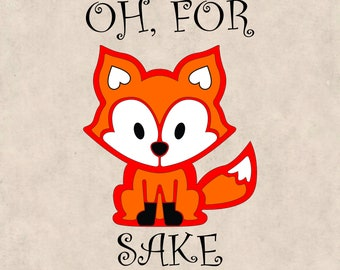 Oh For Fox Sake svg, Fox Clipart, Fox Silhouette, Fox vector, Baby Fox svg, Wildlife, Cute Fox svg, Fox head, Fox svg, Fox Cutting file