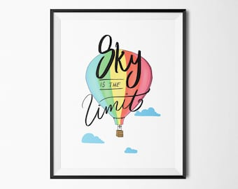 Sky is the limit art print | Hot Air Balloon, Printable, Nursery Print, Motivational Quote, Poster download