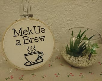 "Handmade Cross stitch in wooden hoop ""Mek us a Brew"" Lancashire Hotpots inspired design. Use Code 25OFF"