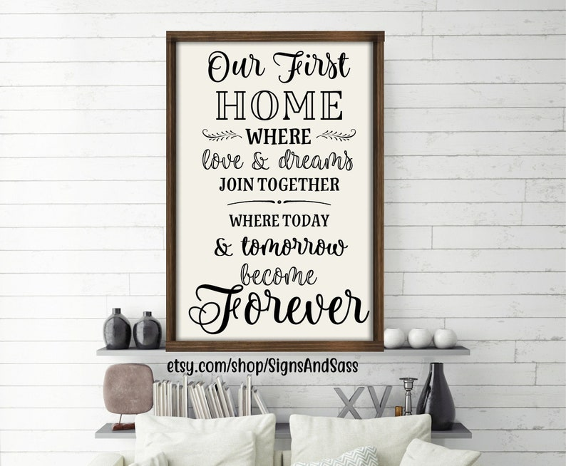OUR FIRST HOME, farmhouse style large wood framed sign, new home owners,  newlyweds, wedding, first time home buyer, romantic, rustic decor