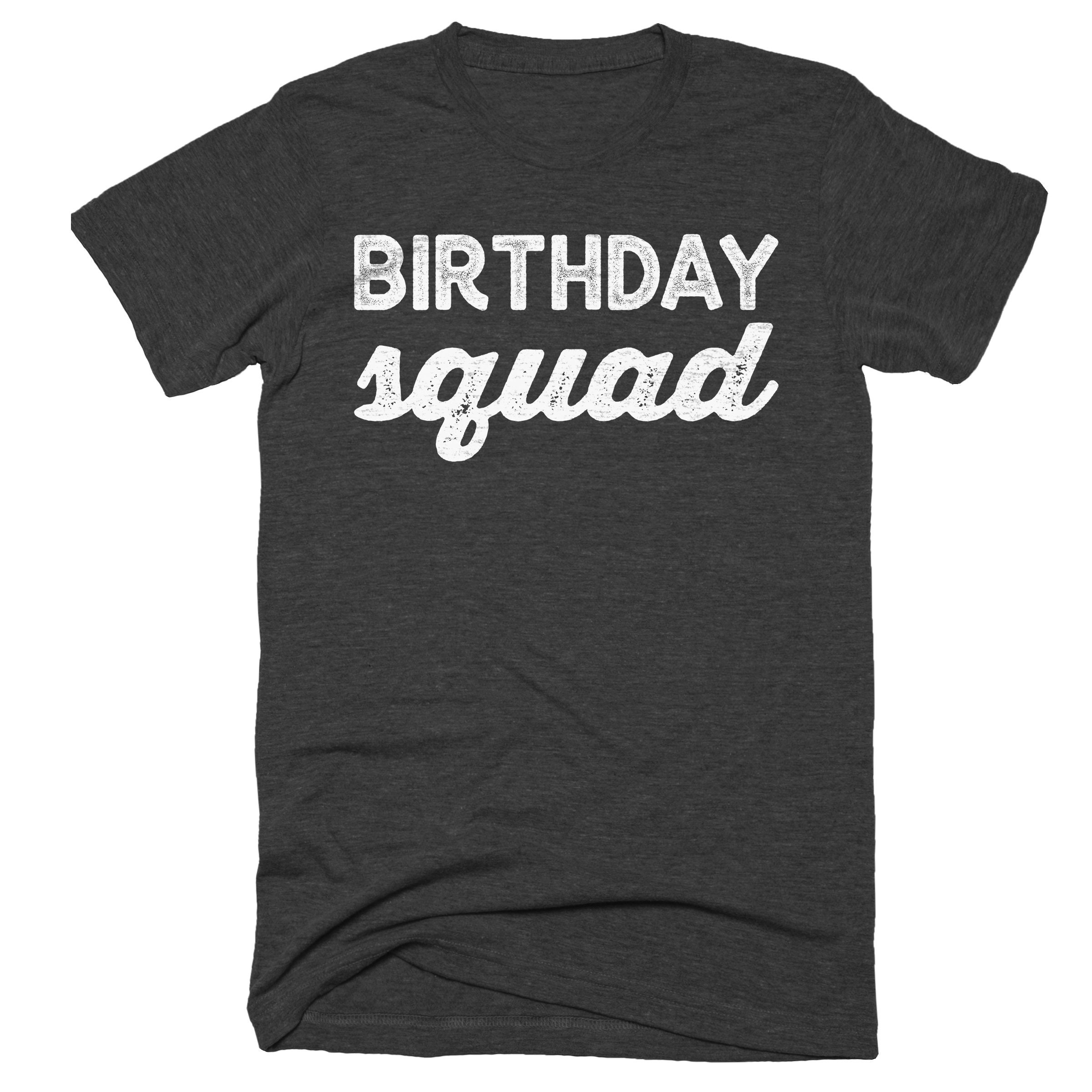 Birthday Squad Shirt Tanks Sweatshirt Group Shirts Bar