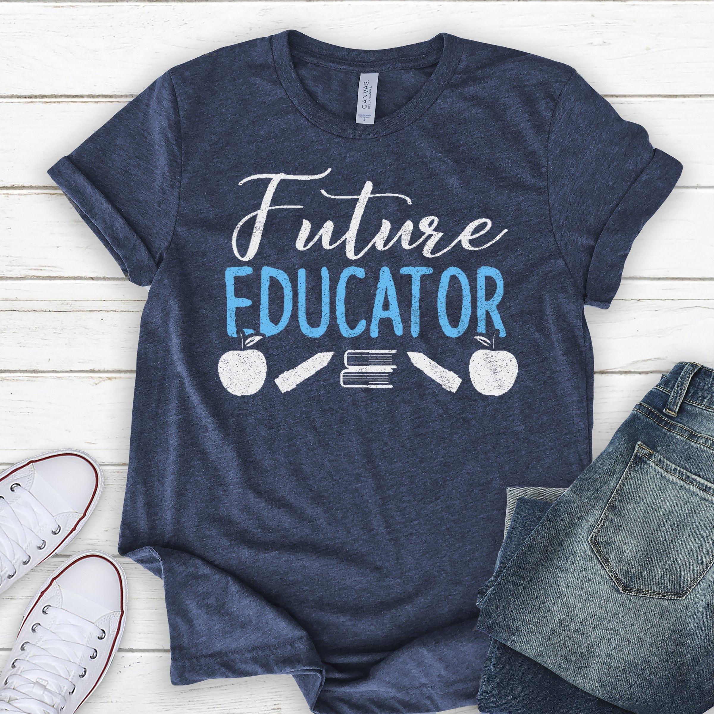1 & Future Teacher School Shirt Graduation Gift Ideas College Gift For ...