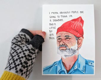 The Life Aquatic with Steve Zissou Art Print - Bill Murray [customizable quote]