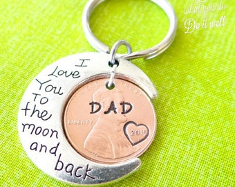 Custom Dad Keychain, I Love you to the moon and back,  valentine day gift fordad, gift for dad, best dad, dad keychain, i love dad