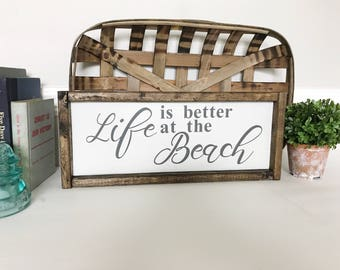 Life Is Better At The Beach Sign, Life is Better, Beach Sign, Lake Decor, Beach Decor, At The Beach, Cottage Decor, Summer Decor