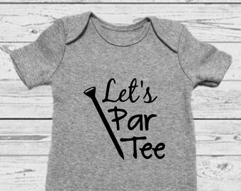 Golf Onesie- Golf Baby - Party Baby - Funny Baby Onesie - Baby Shower Gift - Daddy and Me Outfit - Daddy Onesie - Unisex Onesie - Funny Baby