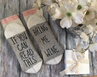 If you can read this socks, Bring me wine, wine socks, Birthday, Birthday Gift, christmas, Easter, Mothers Day, Father's Day