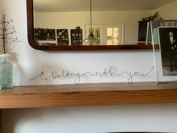 Wire art 'I belong with you' wall hanging / free standing Valentine's gift