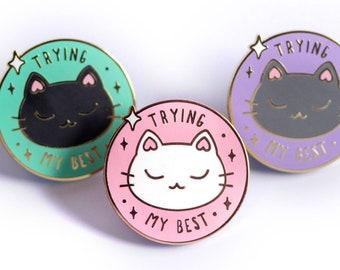 Trying My Best Cats - Cute Pastel Hard Enamel Pins - Lapel Pin Gift Stocking Stuffer
