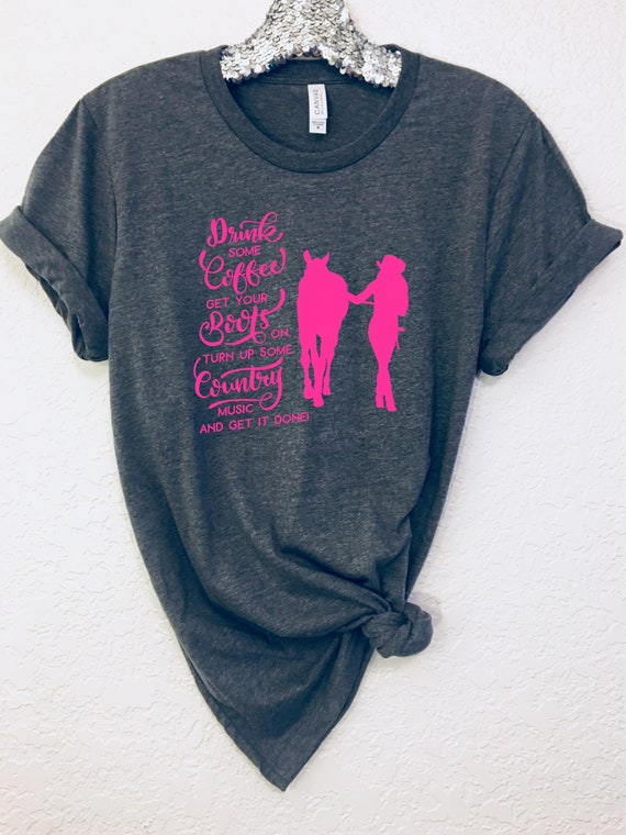 Country Girl Quote Shirt Horse Girl Shirt Country Girl Etsy