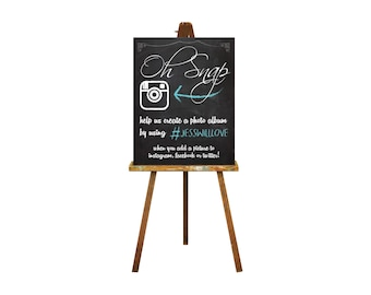 Chalkboard Wedding Instagram Sign - Chalkboard Wedding Hashtag Sign - Oh Snap Sign - Wedding Poster - Wedding Sign - Social Media