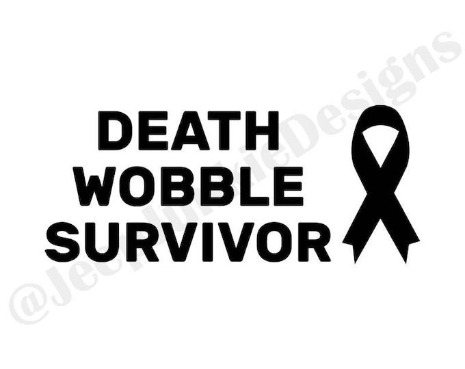 Death Wobble Survivor - Jeep Vinyl Decal - Custom Vinyl Decals