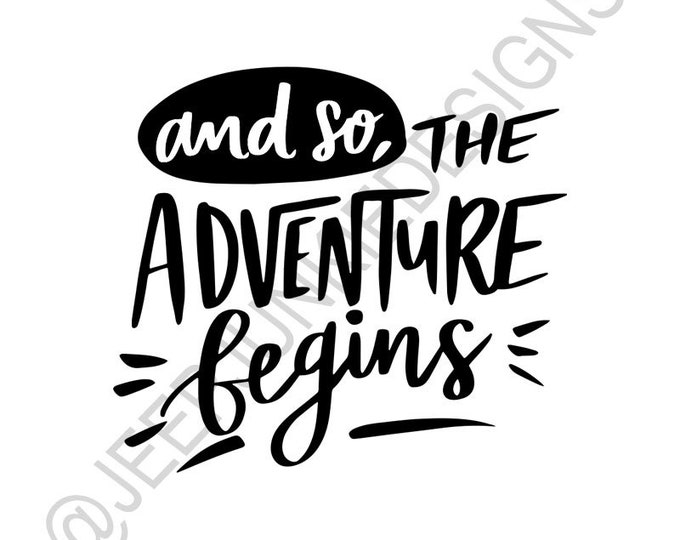 And So, The Adventure Begins - Vinyl Decal