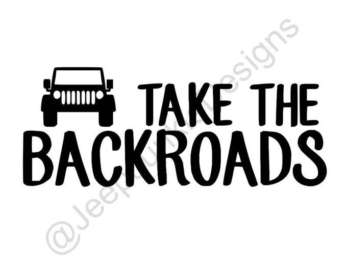 Take the Backroads Jeep Wrangler - Custom Vinyl Decals