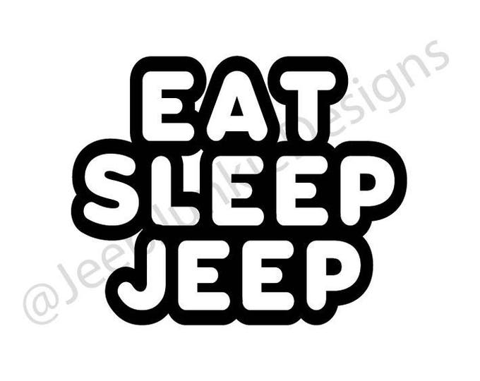 Eat Sleep Jeep Vinyl Decal