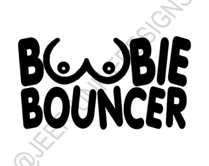 Origional Boobie Bouncer - Custom Vinyl Decals