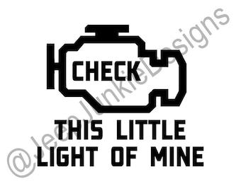 This Little Light of Mine Check Engine Light - Jeep Custom Vinyl Decals