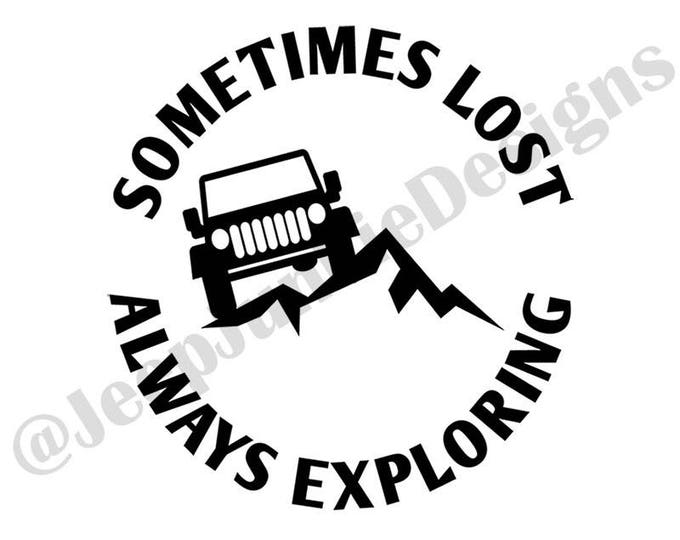 Sometimes Lost, Always Exploring JK Vinyl Decal
