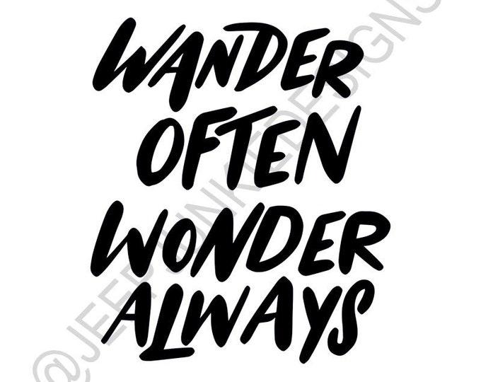 Wander Often, Wonder Always - Vinyl Decal