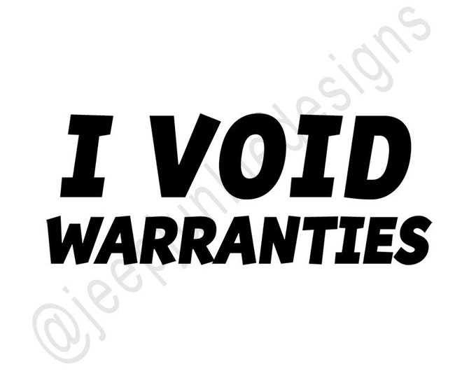 I Void Warranties - Jeep Vinyl Decal - Custom Vinyl Decals