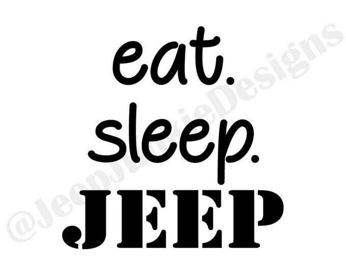Eat, Sleep, JEEP Vinyl Decal