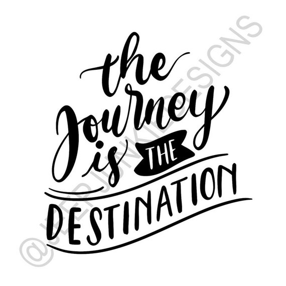 The Journey is the Destination - Vinyl Decal