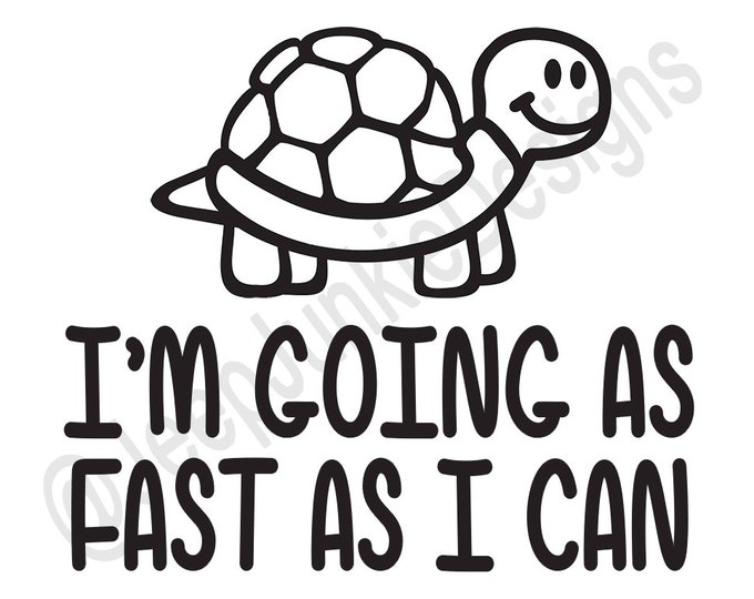 I'm Going As Fast As I Can! Turtle Jeep Decal