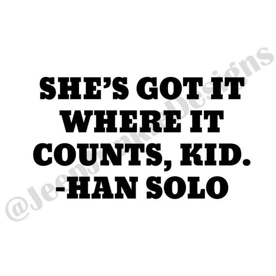 Han Solo Quote Vinyl Decal Star Wars Quote Decal Star Wars Etsy
