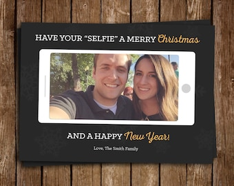 Have Your SELFIE A Merry Christmas Card, Last Minute Christmas Holiday Card, Selfie Card, Funny Christmas Holiday Card - DIY Printable JPEG