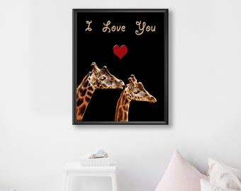 Giraffe, Printable, Motivational Quote, 'I Love You' Nursery Wall Art, Positive Life Quote, Kids Room Printable Art