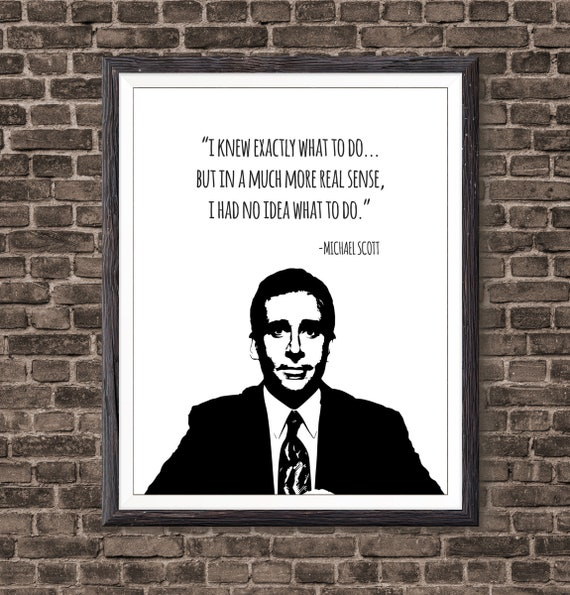 Michael Scott Quotes Michael Scott Quote Wall Art Michael Scott Art The Office | Etsy Michael Scott Quotes