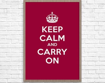 Keep Calm, keep calm and, keep calm art, keep calm art print,  Keep Calm and Carry On, Keep Calm And Carry On Print, Keep Calm Gift