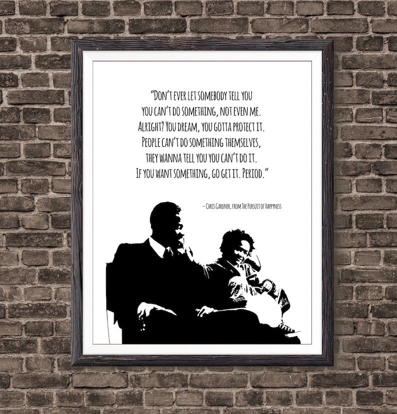 The Pursuit Of Happyness Film Quote Inspirational Quote Film Etsy