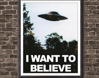 X Files I want to Believe poster, X-Files Poster, UFO Poster, UFO Print