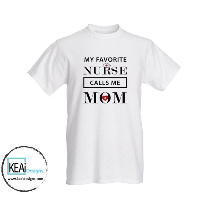 Nurse Mom T-shirt // Nurse Mom gift // Gift for Nurse Mom // image 0