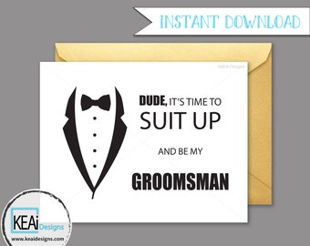 INSTANT DOWNLOAD Will You Be My Groomsman // Will you be my groomsman printable // Will you be my groomsman funny // Wedding - KEAiDesigns