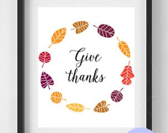 Give Thanks Printable / Thanksgiving Wreath / Give Thanks Sign / Give Thanks PDF / Thanksgiving Decor / Thanksgiving Printable / Instant