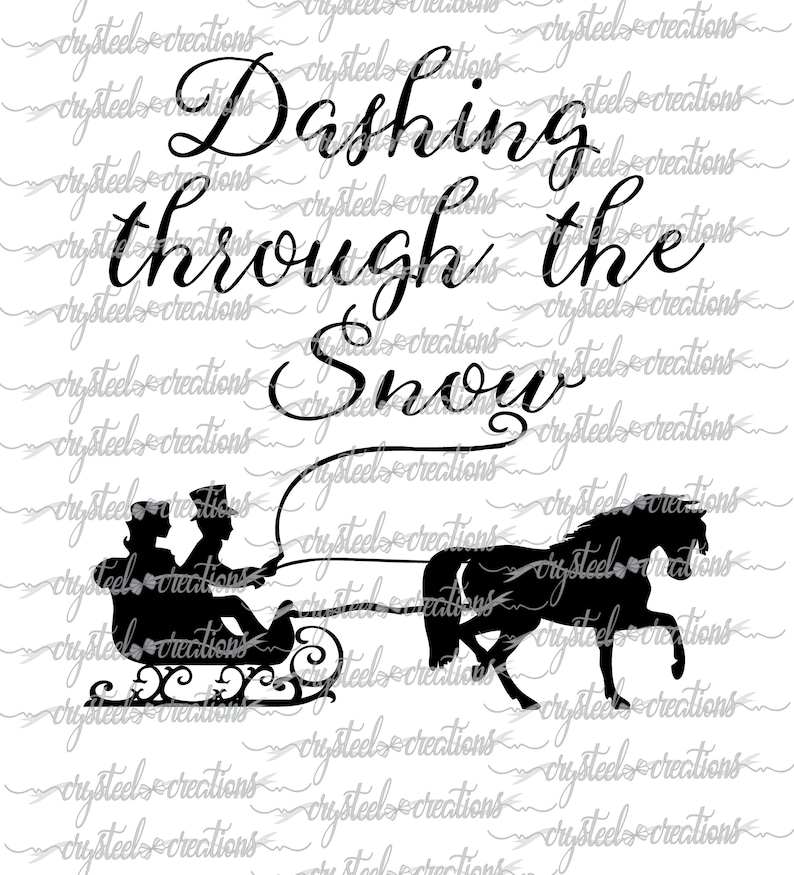 Dashing Through The Snow Svg Silhouette Cricut