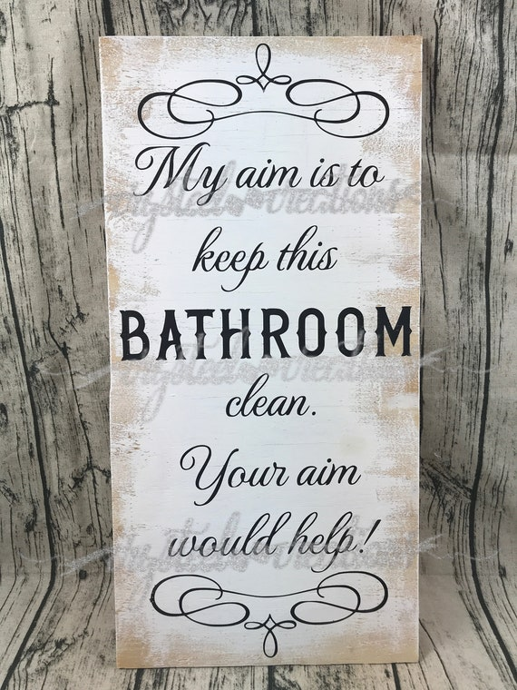 My Aim Is To Keep This Bathroom Clean Svg Png Dxf Silhouette Cricut Cut File Restroom Svg Bathroom Design Farmhouse Fancy Bathroom