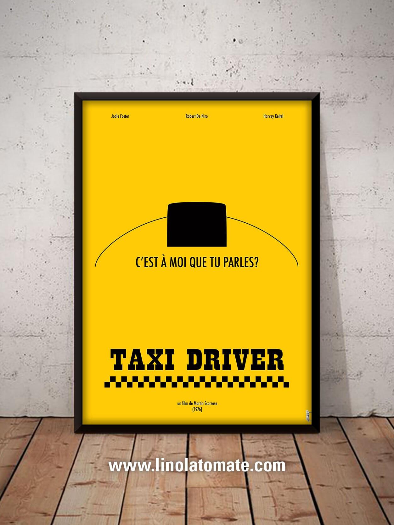 Taxi Driver L Affiche Revisit 233 E Par Lino La Tomate