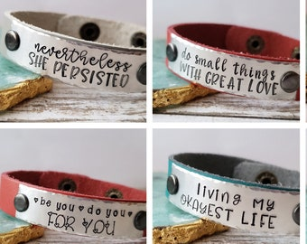 003859f26a1 Leather Cuff Bracelet, Choose Your Saying, Sweet 16 Gifts for Her,  Empowering Women Gifts, Custom Handstamped Gifts for Her