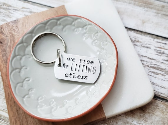 We Rise By Lifting Others Rise Up Keychain Lift Each Other Etsy