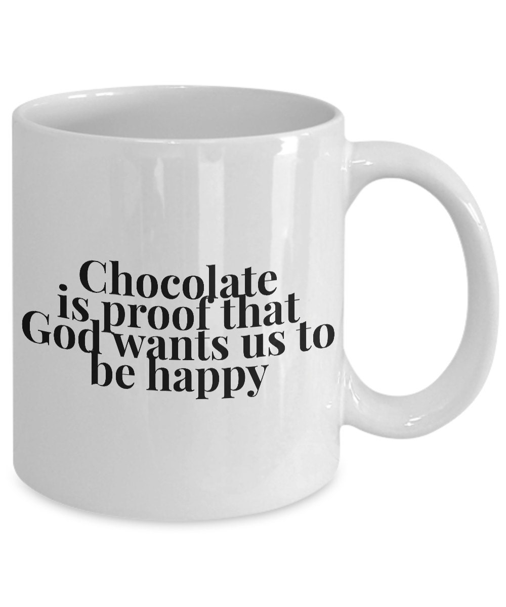 Details about  /Coffee Cup Mug Travel 11 15 oz Chocolate Proof That God Loves Us Wants Happy