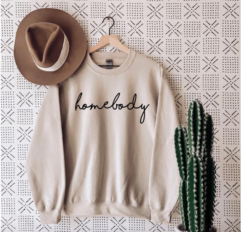 Homebody Women's Sweat Shirt Homebody Sweat shirt Unisex image 0