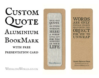 Custom Quote Bookmark, Personalised Bookish Gift   Unique Aluminium Page Marker - birthday or anniversary gift for reader bookworm librarian