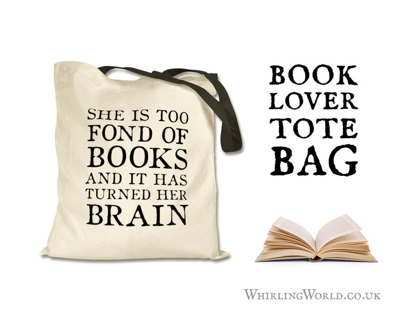 Bookish Tote Bag  Book Lover Quote Book Bag  Funny Literary Too Fond of Books